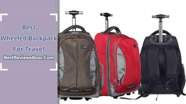 Best-Wheeled-Backpack for Travel